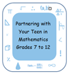 Partnering with Your Teen Grades 7 - 12